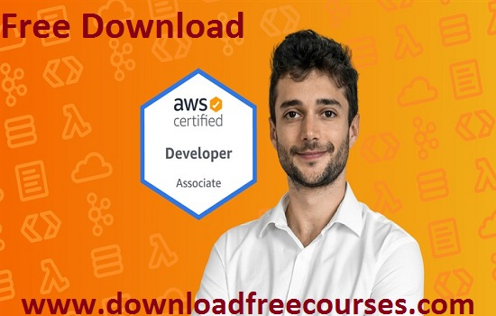 Ultimate AWS Certified Developer Associate 2020 – NEW! Free Tutorials