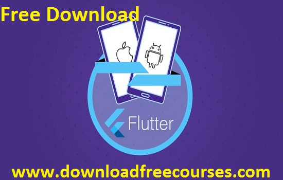 Flutter & Dart – The Complete Guide [2020 Edition] Free Tutorials