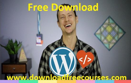 Complete WordPress Theme & Plugin Development Course [2021] Free Tutorials