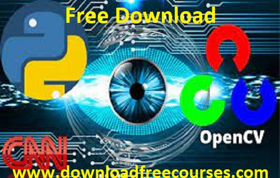 Computer Vision with OpenCV | Deep Learning CNN Projects Free Tutorials